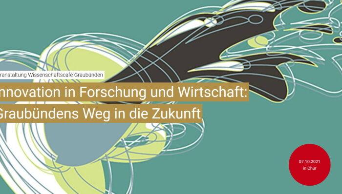 Austausch zwischen Wissenschaft und Bevölkerung: FH Graubünden organisiert Wissenschaftscafé zum Thema Innovation und Forschung